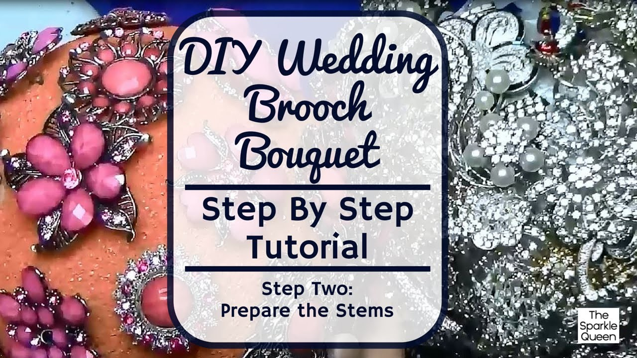 Step Two Prepare the Stems - Wedding Rhinestone Brooch Bouquet Tutorial