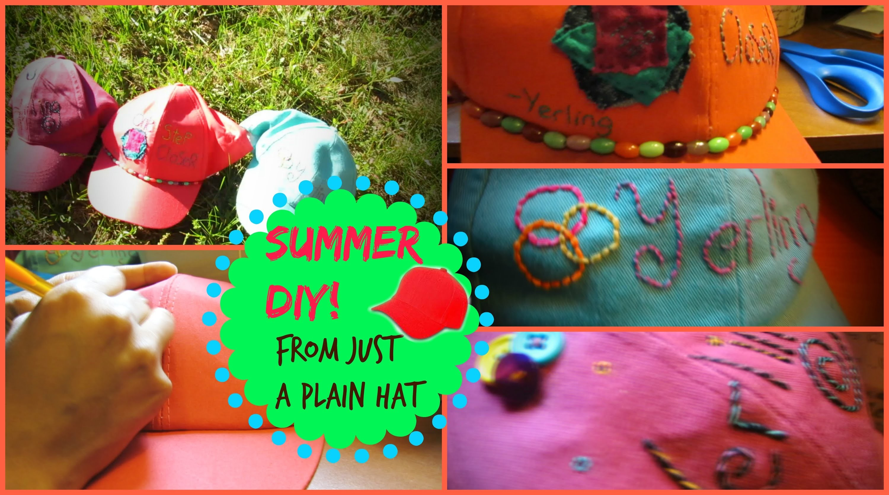 Summer DIY - 3 Different Hat Ideas!  ~ One Step CLoser~