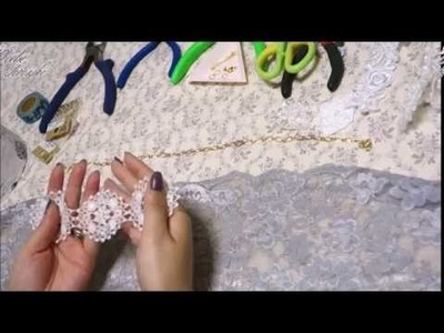 Tutorial of Handmade lace necklace