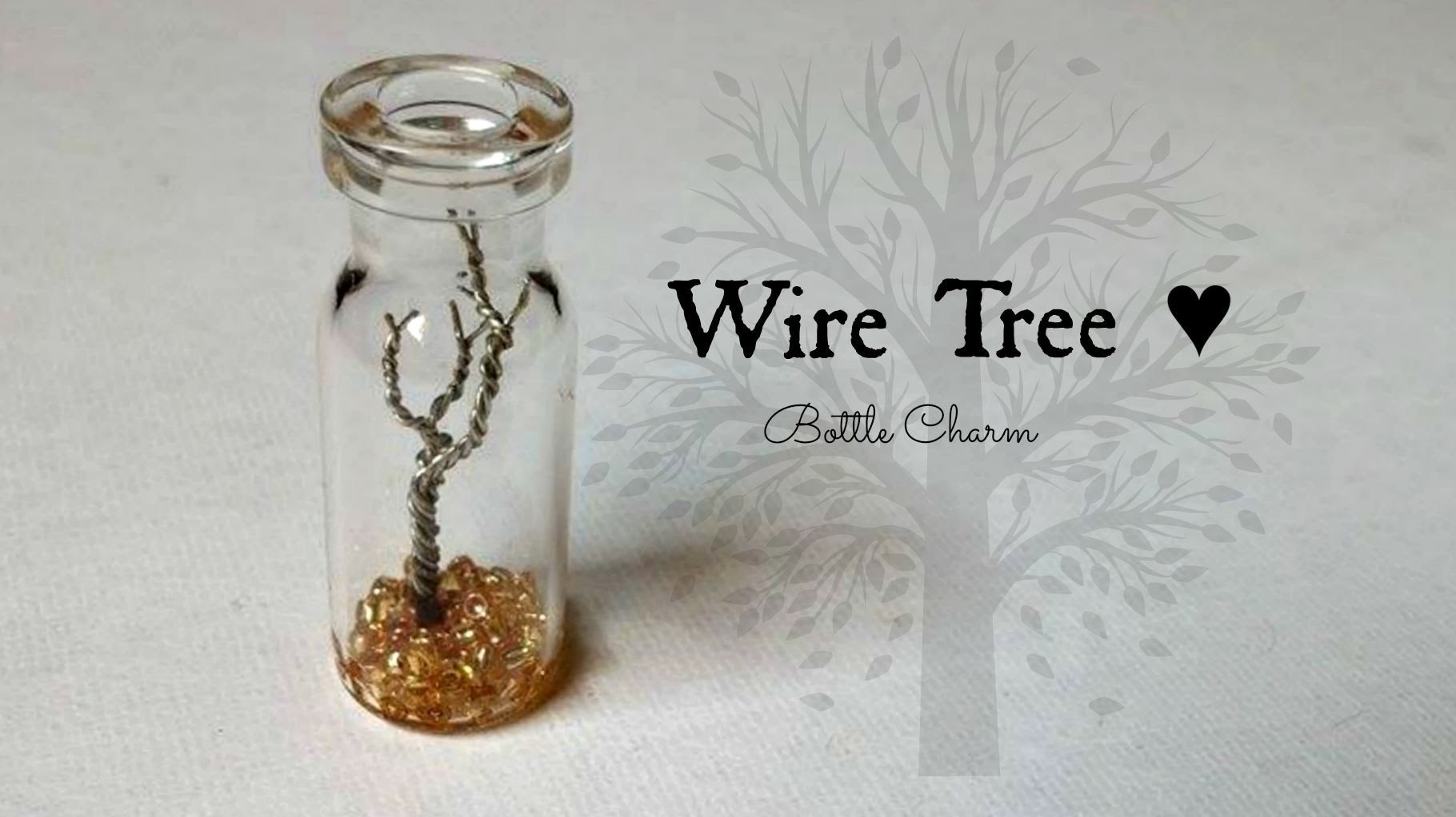Wire Tree Bottle Charm Tutorial