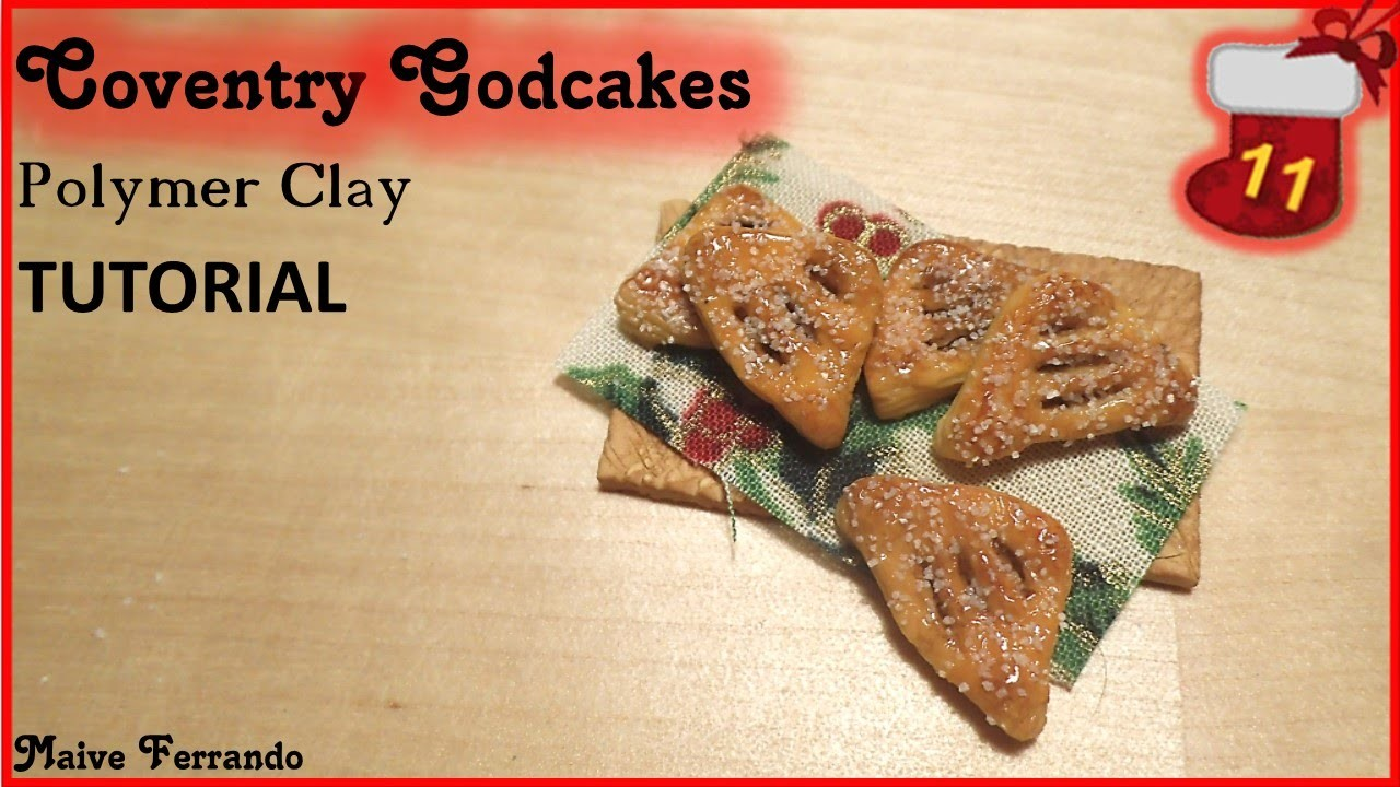 Christmas Advent Calendar: 11th Day - Coventry Godcakes Tutorial