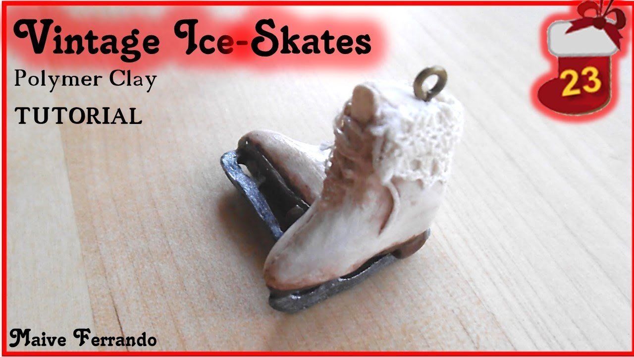 Christmas Advent Calendar: 23rd Day - Ice Skates Tutorial