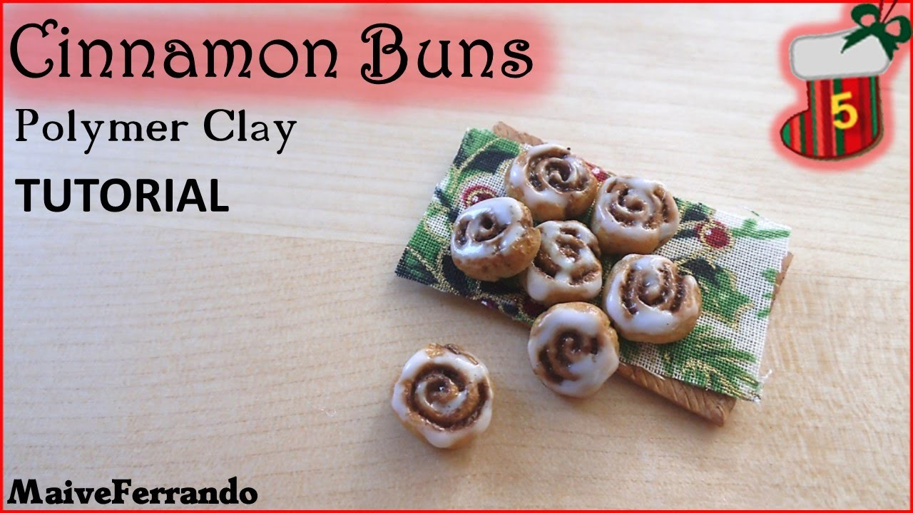 Christmas Advent Calendar: 5th Day - Cinnamon Rolls TUTORIAL