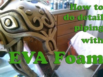 Detail Piping for EVA Foam Cosplay Tutorial