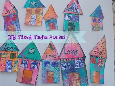 How to make mixed media houses. Tutorial.