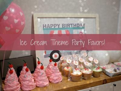 Ice Cream Theme Party Favors Ideas & Tutorial