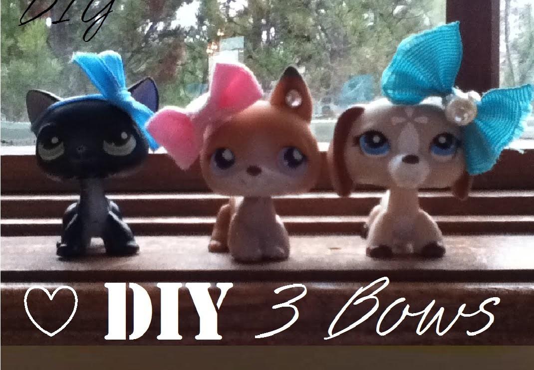 ~Lps 3 Bows DIY~