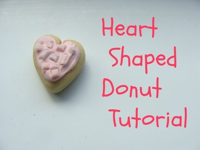 Miniature Heart Donut Tutorial