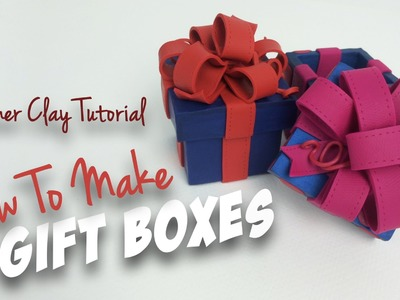 "Polymer Clay Tutorial ""How to make Gift Boxes"""
