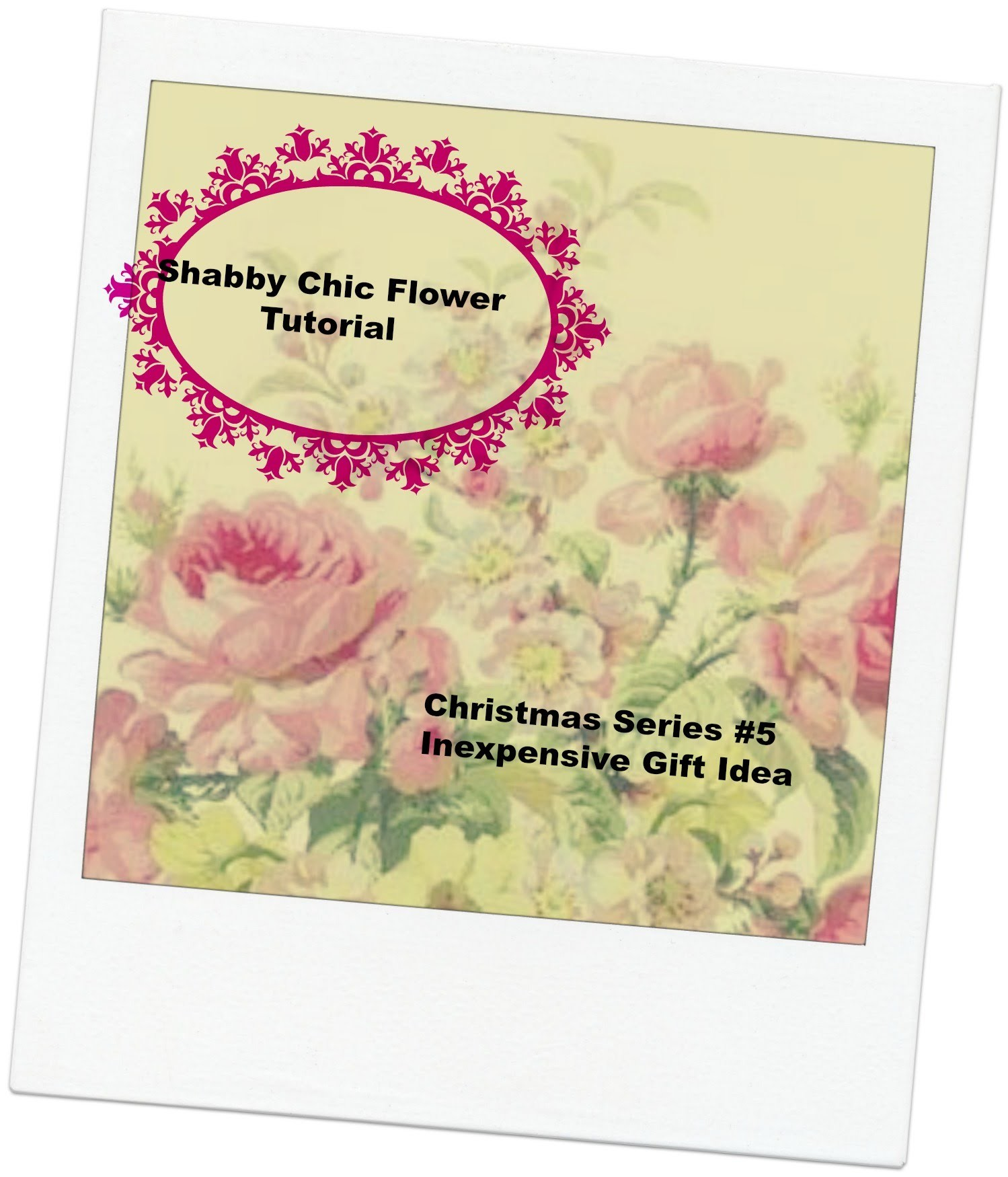 Shabby Chic Flower Tutorial #5