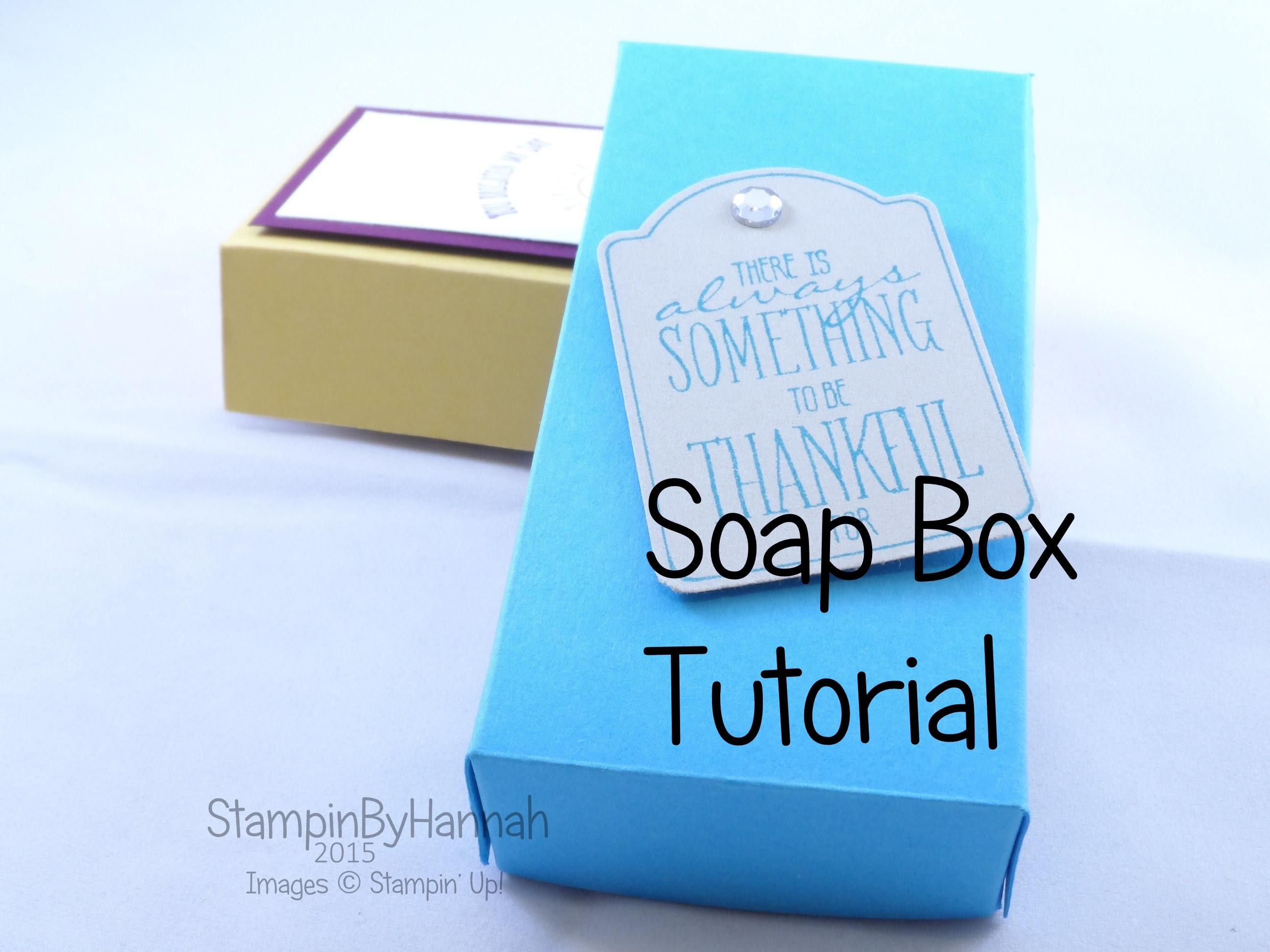 Soap Box Tutorial using Stampin' Up! UK products