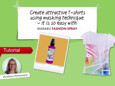 """Tutorial """"MASKING TECHNIQUE"""" by Marabu Fashion (English)"""