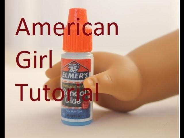 American Girl Doll TUTORIAL Make a Bottle of Elmer's Glue For Your Doll