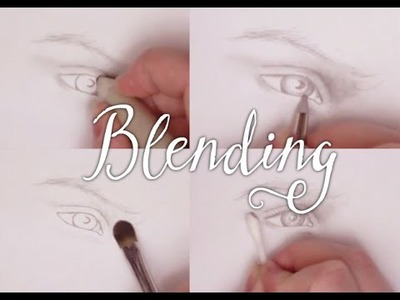 Art Tutorial: 4 Different Tools for Blending
