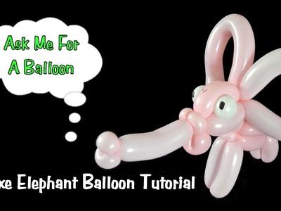 Deluxe Elephant Balloon Animal Tutorial
