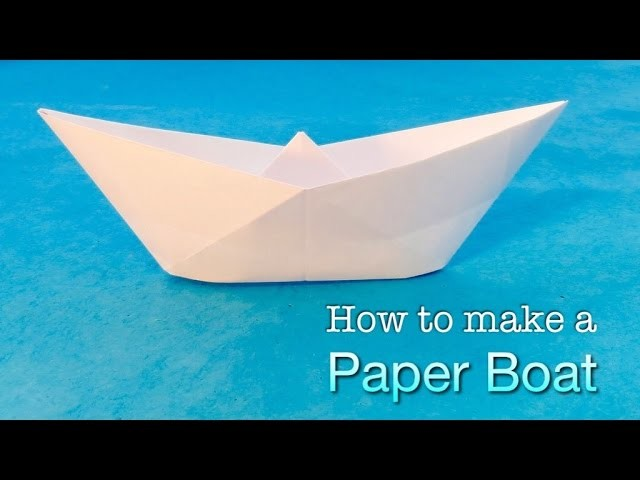 How to make a Paper Boat. Easy origami boat tutorial with decoration ideas.