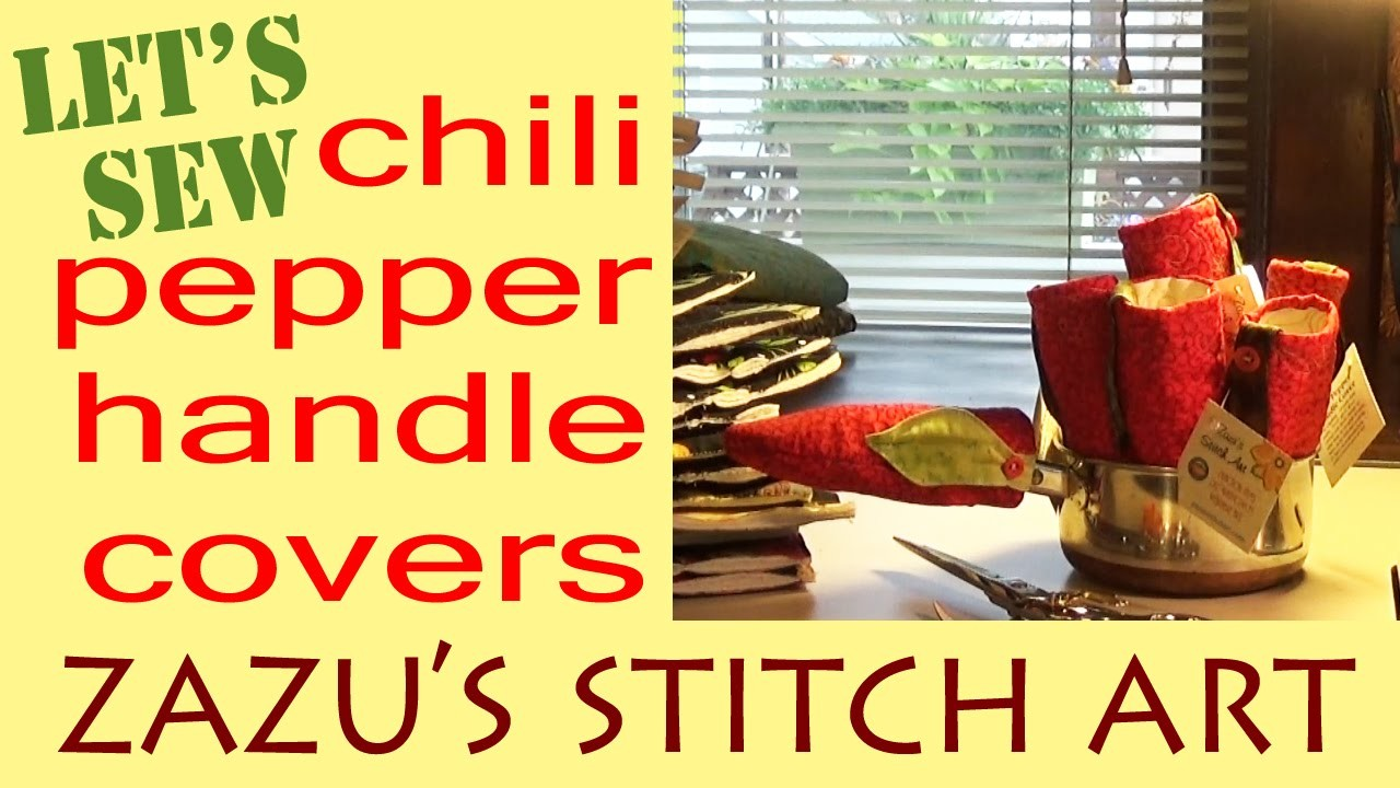 Let's Sew Chili Pepper Handle Covers | Zazu's First Tutorial