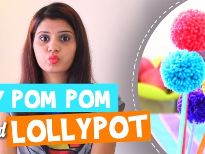 Passtime DIY # 01: Lollypots | How to make PomPom and Lolly sticks.