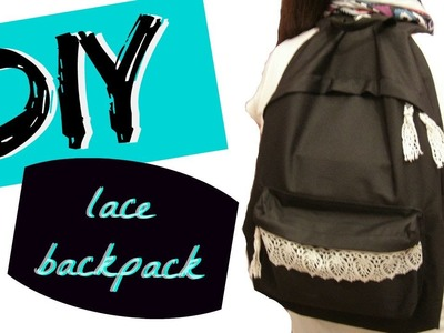 Revamp.Decorate a backpack w. lace-Back to school DIY