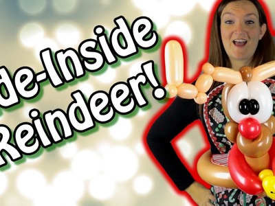 RIDE INSIDE REINDEER Balloon Animal Tutorial!