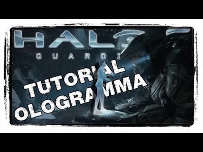[TUTORIAL] HALO: Trasformate Smartphone in OLOGRAMMA - La Vostra CORTANA