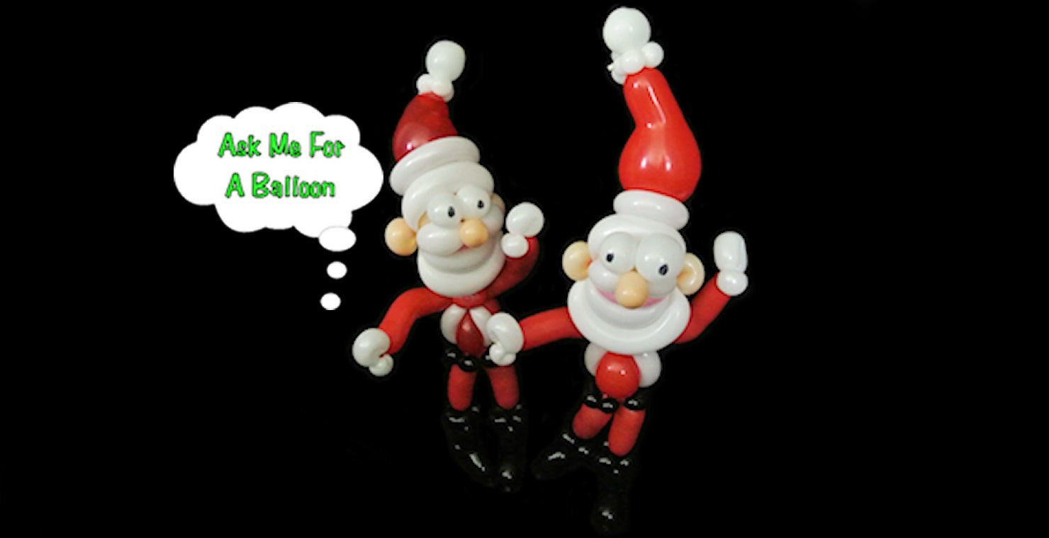 Balloon Santa Christmas Twisting Tutorial