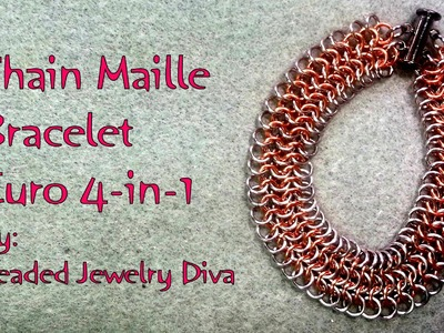 Chain Maille Bracelet Tutorial - European 4-in-1 Weave