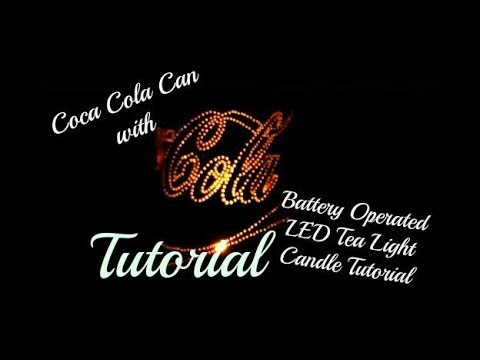 Coca Cola Can With Battery Operated LED Tea Light Candle (Tutorial)