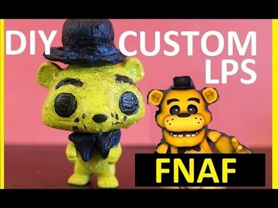 Custom LPS DIY Challenge Collab w Claire Clips. RARE Golden FNAF! Five Nights at FREDDYS!