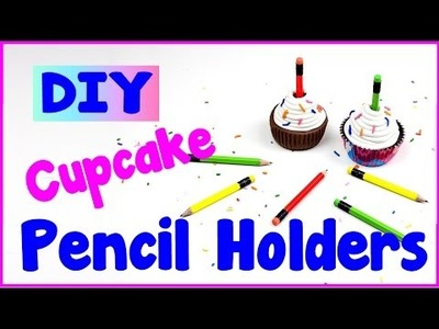 DIY Crafts: 2 Easy Ways To Make DIY Pencil Cupcake Holders - Cool & Unique Craft Idea