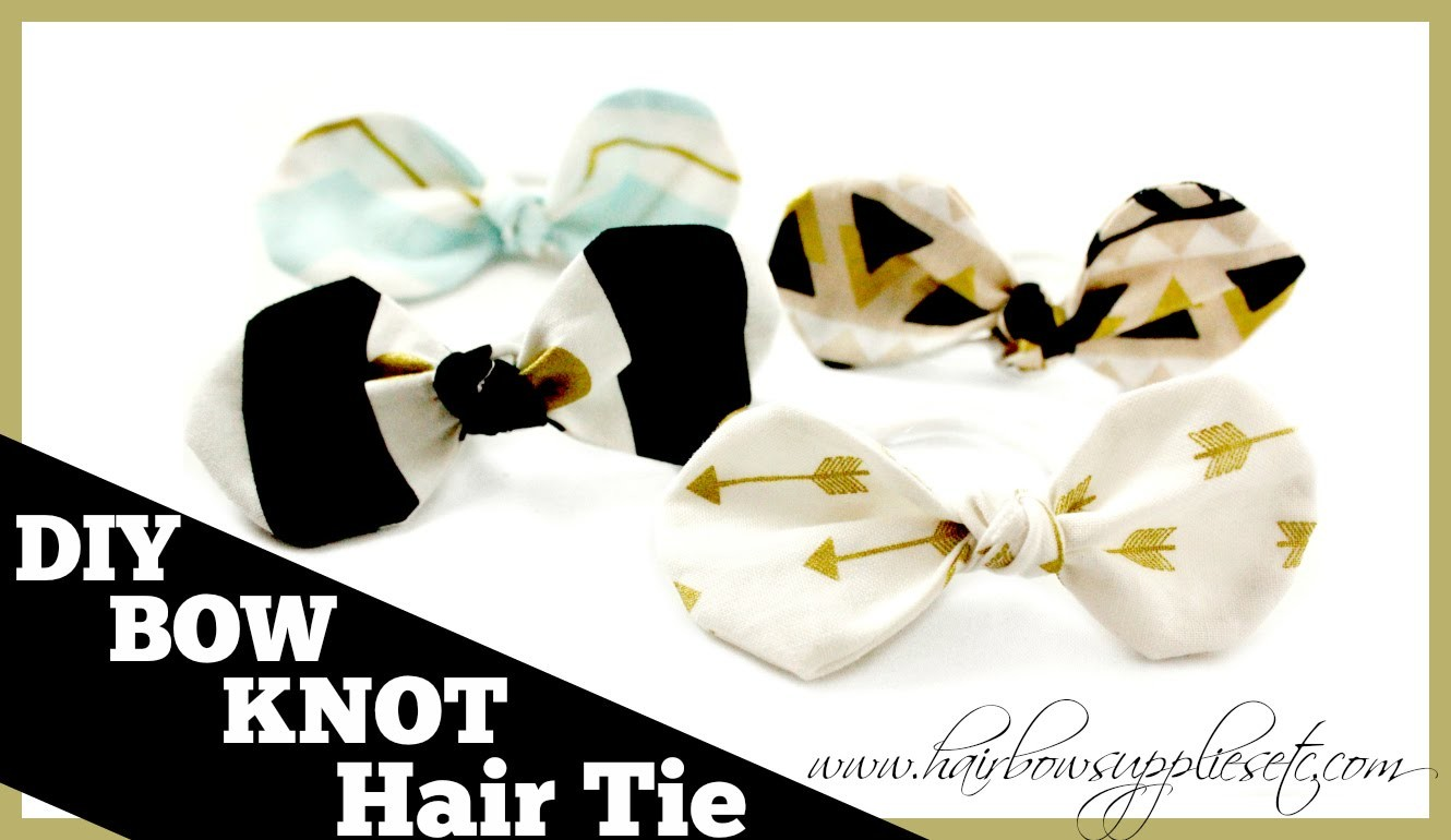 DIY Fabric Bow Knot Hair Tie - Hairbow Supplies, Etc.