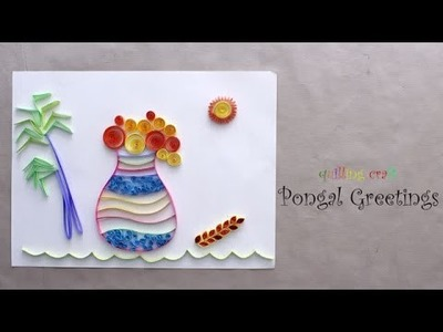 DIY: Paper Quillig - Pongal Greetings!