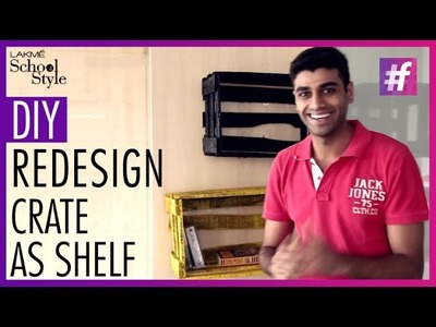 How To Make DIY Shelf From A Crate| #fame School Of Style