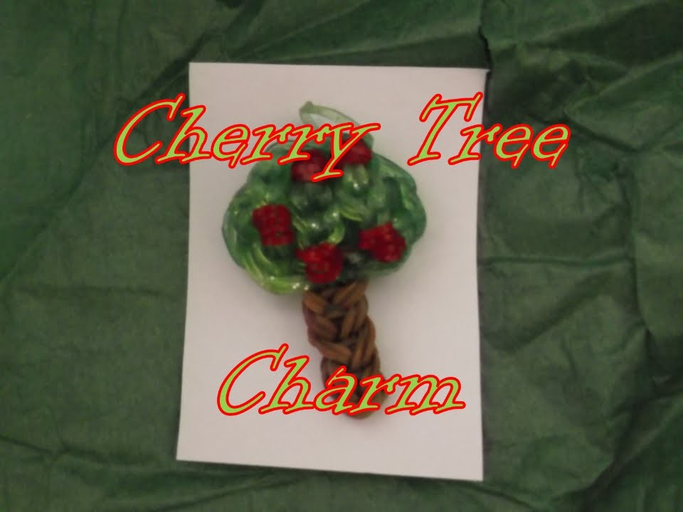 Loom Bands: Cherry (or Apple) Tree Charm Tutorial!