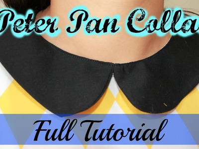 Peter Pan Collar- Full Tutorial