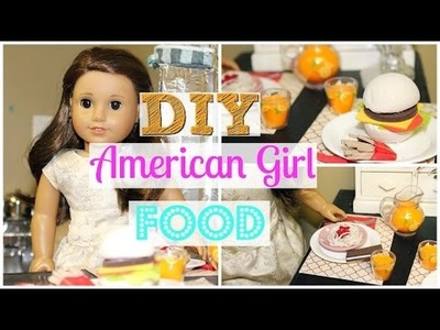 DIY American Girl Doll Food!