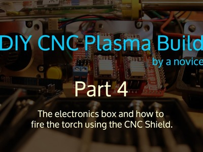 DIY CNC plasma build by a novice - part 4