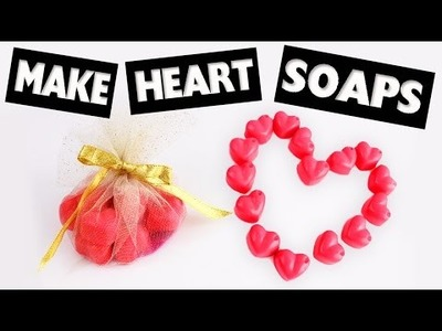 DIY | Cute Heart Shaped Scented  Soaps in less than 5 Minutes - Easy DIY