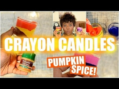 DIY Pumpkin Spice Crayon Candles! || Fall Room Decor 2015