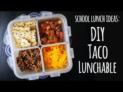 DIY Taco Lunchable - Healthier School Lunch Ideas   One Hungry Mama