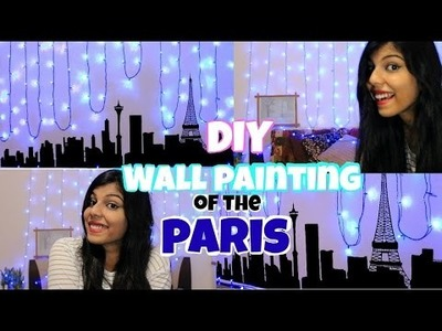 DIY : Wall Painting of The Paris | Eiffel Tower