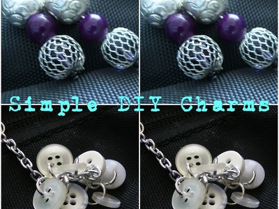 3 Simple DIY Charm Ideas | Use For Zipper Pulls, Jewelry and More!