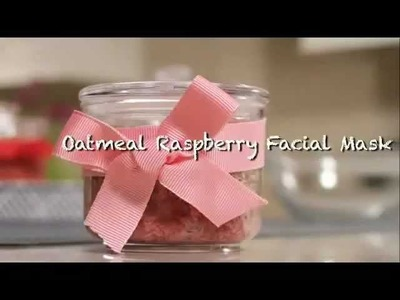 Bonding Over Beauty - How to Make an Oatmeal Raspberry Facial Mask