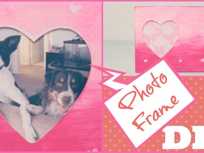 DIY Photo Heart Frame - Great for Valentine's Day Gift! Customizable & Personal