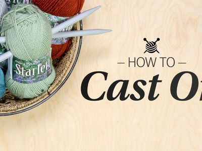 How to Cast On - Learn to Knit Quick