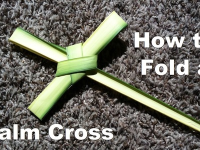 How to Fold a Palm Cross