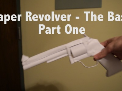 How to Make a Paper Revolver - The Base Part 1