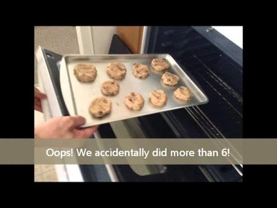 How to make Pillsbury's Chocolate Chip Cookies!