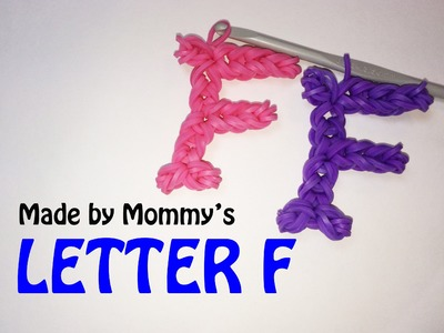 Rainbow Loom Letter F Charm Using Just the Hook