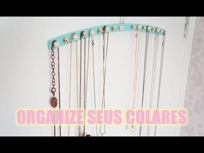 #26 DIY organizador de colares